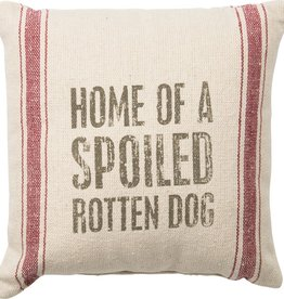 Primitives Spoiled Dog Cotton Pillow