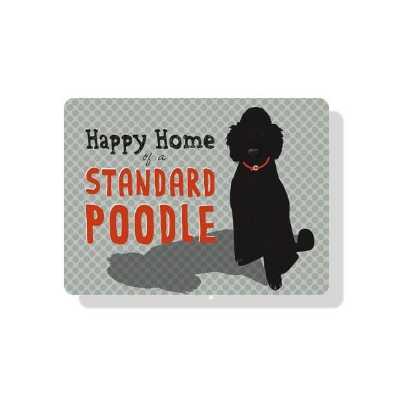 Independent Black Standard Poodle Sign