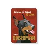 Independent Doberman Sign
