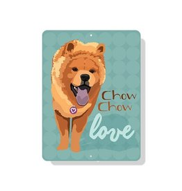 Independent Chow Chow Sign