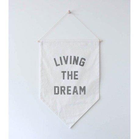 Living the Dream Banner