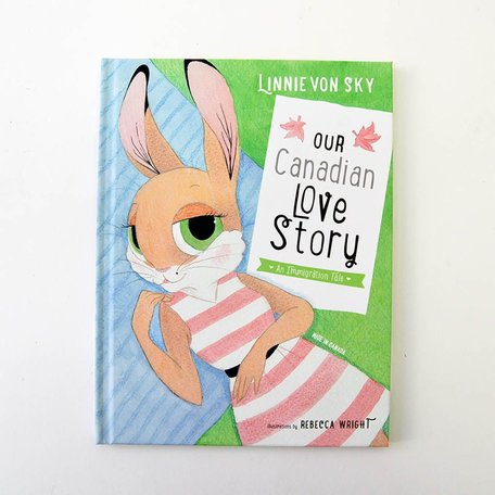 Our Canadian Love Story Book -Canadian kids book