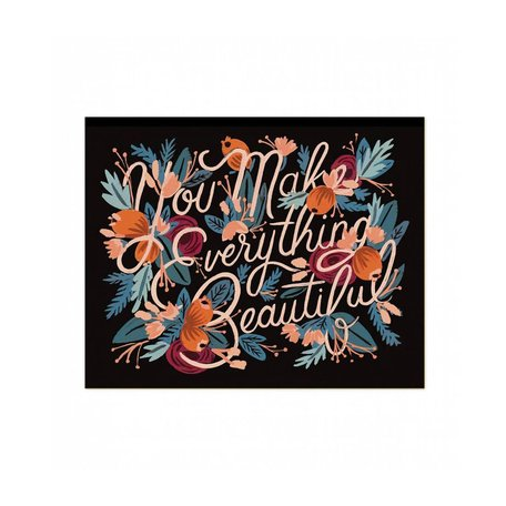 You Make Everything Beautiful Print 8x10 SALE
