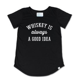 TBH Whiskey Is Always A Good Idea Scoop TeeWhiskey Is Always A Good Idea Scoop Tee