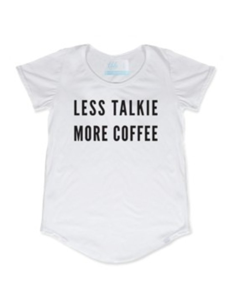 TBH LESS TALKIE, MORE COFFEE SCOOP TEE