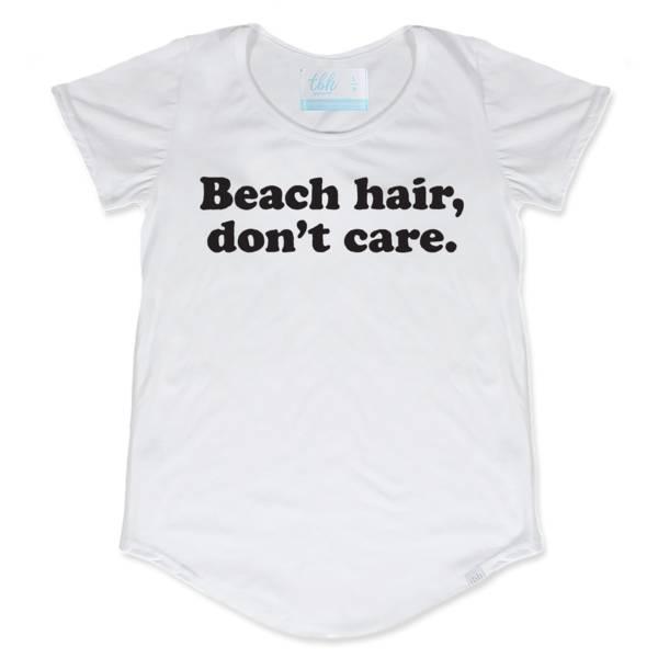 TBH Beach Hair, Don't Care Scoop Tee