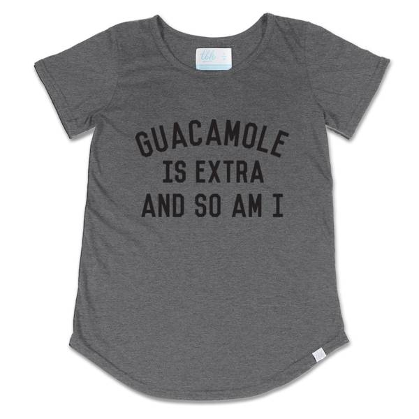 TBH Guacamole Is Extra And So Am I Scoop Tee