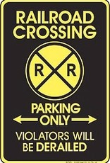 RR Crossing Parking Only Metal Sign