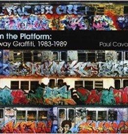 From the Platform: Subway Graffiti 1983-1989