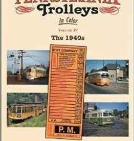 Pennsylvania Trolleys Vol.4 The 1940's  IC