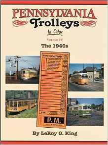 Pennsylvania Trolleys Vol.4 The 1940's  IC
