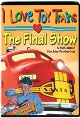 I Love Toy Trains The Final Show