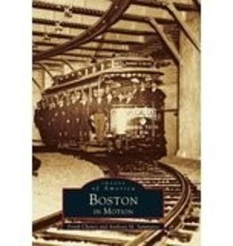 Boston In Motion Images of America