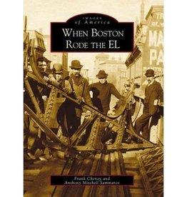 When Boston Rode the EL IOA