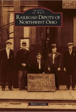 Railroad Depots of Northwest Ohio 10% off