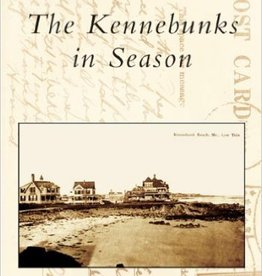 The Kennebunks in Season