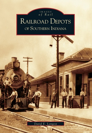 Railroad Depots of Southern Indiana 10% off