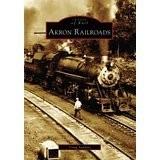 Akron Railroads (Ohio) Images of Rail