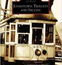 Johnstown Trolleys and Incline *SIGNED