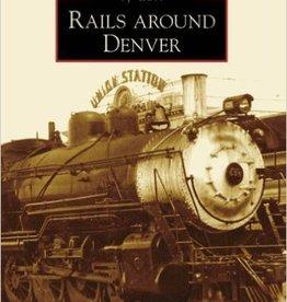 Rails Around Denver 10% off