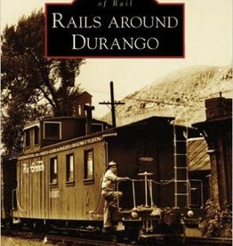 Rails Around Durango 10% off