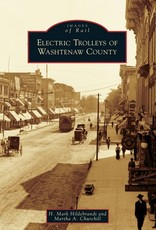 Electric Trolleys of Washtenaw County (Images of Rail)