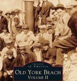 Old York Beach Volume II