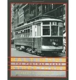 Baltimore Streetcars The Postwar Years