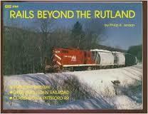 Rails Beyond the Rutland * ON SALE *