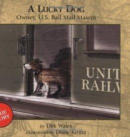 A Lucky Dog Owney U.S. Rail Mascot