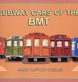 Subway Cars of the BMT (Brooklyn-Manhattan)