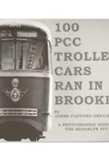 100 PCC Trolley Cars Ran in Brooklyn