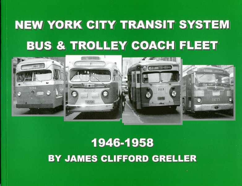 New York City Transit Systems Bus & Trolley Coach Fleet