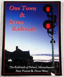 One Town & Seven Railroads