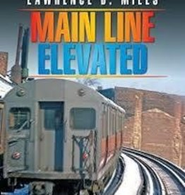 Main Line Elevated - Signed by the Author