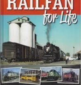 Railfan for Life (HC) (Hard Cover) *ON SALE*$15.00 OFF