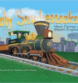 Holy Smokestacks! Here Comes a Steam Engine