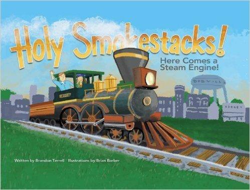 Holy Smokestacks! Here Comes a Steam Engine