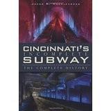 Cincinnati's Incomplete Subway