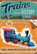 Trains: A Complete History Model Making Collector