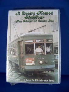 A Desire Named Streetcar New Orleans ST. Charles SOLD AT COST