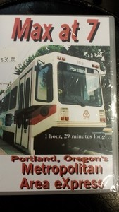 Max at 7 - Portland Oregon's Metro Area Express SOLD AT COST