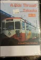 A Ride Thru Takaoka SOLD AT COST