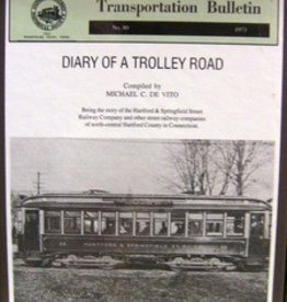 Diary of a Trolley Road Hartford & Springfield Sold Below Cost