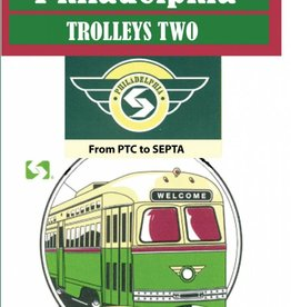 Philadelphia Trolleys Part 2 From PTC to SEPTA SOLD AT COST