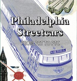 Philadelphia Streetcars Part 1 From PRT to PTC SOLD AT COST
