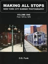 Making All Stops New York City Subway Photography Vol. 1 from 1970 to 1976