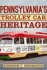 Pennsylvania's Trolley Car Heritage - Signed by the Author!