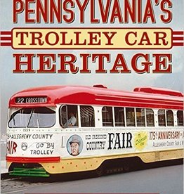 Pennsylvania's Trolley Heritage - Signed by the Author!