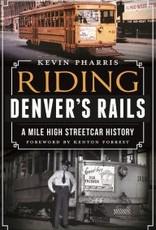 Riding Denver's Rails